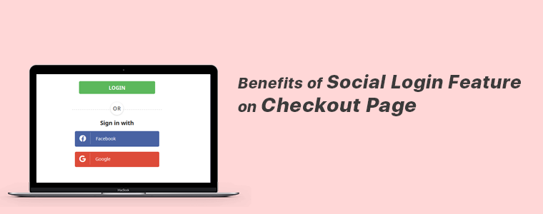 Benefits of Social Login Feature
