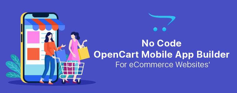 No-Code Opencart Mobile App Builder