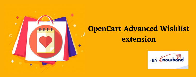 OpenCart Advanced Wishlist module Knowband