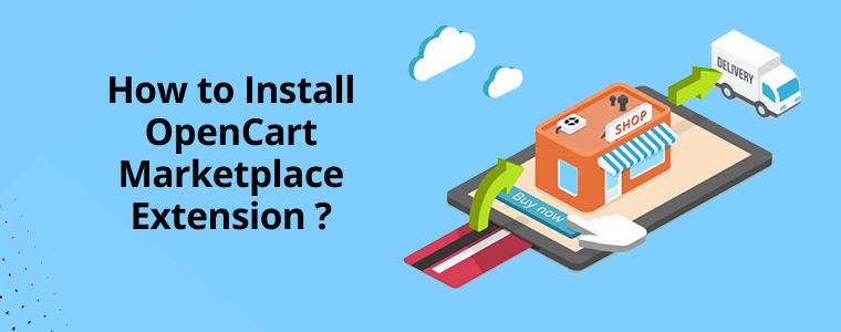 How to Install OpenCart Marketplace Extension in 4 steps
