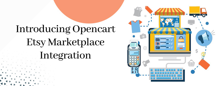 Introducing Opencart Etsy Marketplace Integration