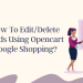 How to editdelete feeds using Opencart Google Shopping