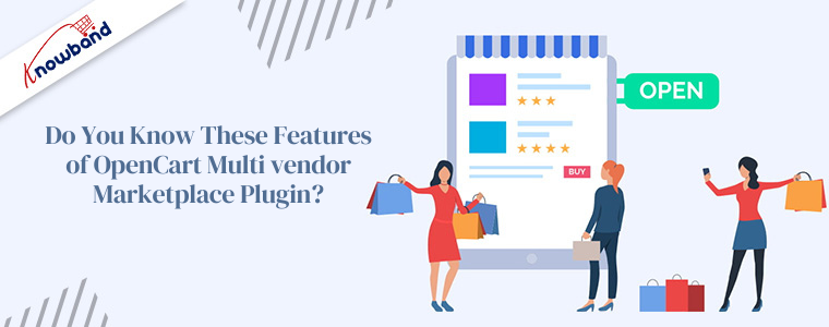 Do you know these features of OpenCart Multi vendor Marketplace Plugin