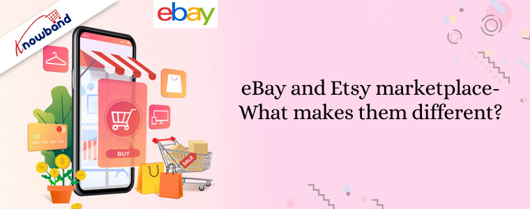 eBay and Etsy marketplace- what makes them different?